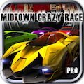 MIDTOWN CRAZY RACE PRO for Android