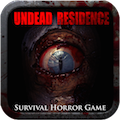 UNDEAD RESIDENCE : terror game for Android
