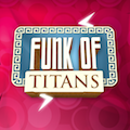 Funk of Titans for Android
