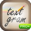 Textgram Pro for Android